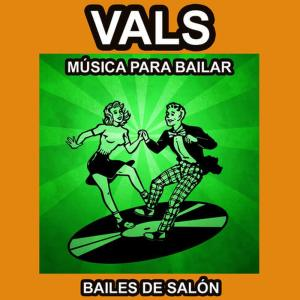 Album Vals - Música para Bailar - Bailes de Salón from Zantalino y su Orquesta