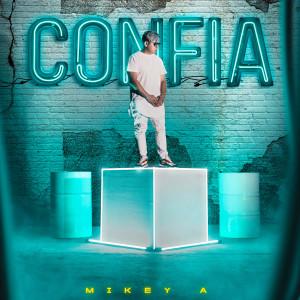 Album Confia from Mikey A