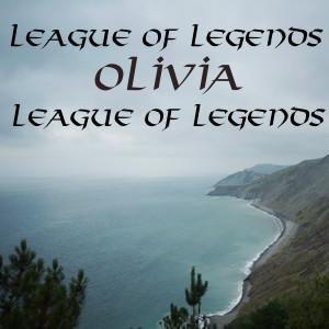 Olivia的專輯League of Legends