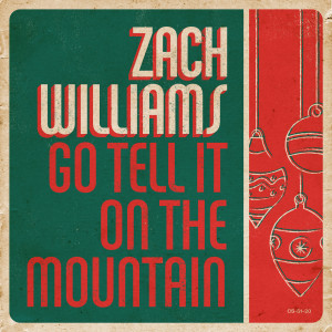 Album Go Tell It on the Mountain from Zach Williams
