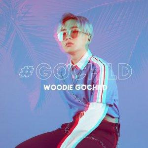 อัลบัม #GOCHILD ศิลปิน Woodie Gochild