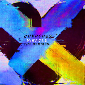 Album Miracle from CHVRCHES