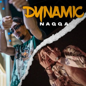 Album Dynamic (Explicit) from Naqqa
