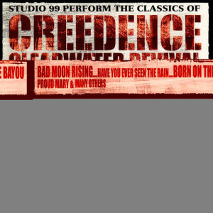 Album The Classics of Creedence Clearwater Revival from Studio 99