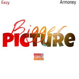 Album Bigger Picture (Explicit) from Eezy