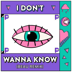 Album I Don't Wanna Know from Punctual