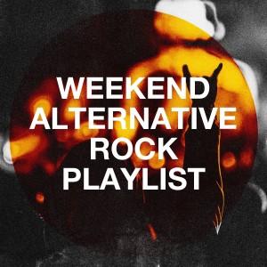The Rock Heroes的專輯Weekend Alternative Rock Playlist