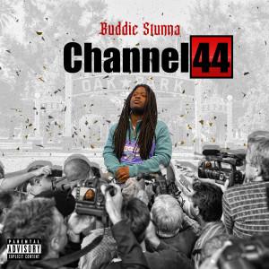 Album Channel 44 (Explicit) from Buddie Stunna