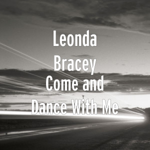 Album Come and Dance With Me from Leonda Bracey