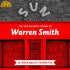 Album The Sun Records Sound of Warren Smith (20 Rockabilly Favorites) from Warren Smith