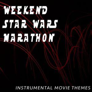 Album Weekend Star Wars Marathon (Instrumental Movie Themes) from The Riverfront Studio Orchestra
