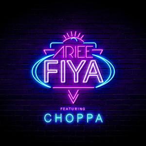 Album Fiya (Remix) from Choppa
