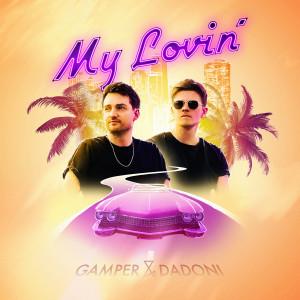 Album My Lovin' from Gamper & Dadoni