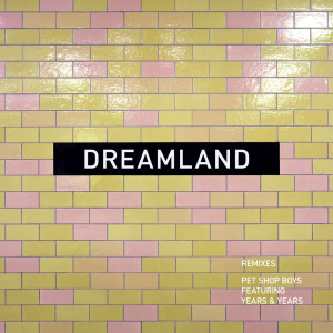Dreamland (remixes)