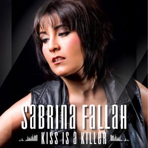Album Kiss Is a Killer from Sabrina Fallah
