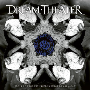 อัลบัม Lost Not Forgotten Archives: Train of Thought Instrumental Demos (2003) (Explicit) ศิลปิน Dream Theater