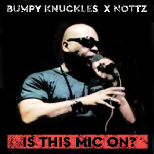 Album Is This Mic on? (Explicit) from Nottz