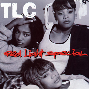 Album Red Light Special (Remixes) from TLC