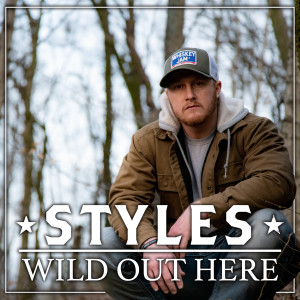 Album Wild Out Here from Styles Haury