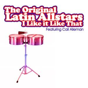 Album I Like It Like That from Original Latin All Stars