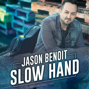 Listen to Slow Hand song with lyrics from Jason Benoit