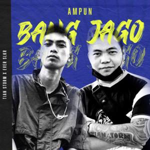 Dengarkan Ampun Bang Jago lagu dari Tian Storm dengan lirik