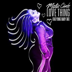 Album Love Thing (feat. Yung Baby Tate) from Malia Civetz