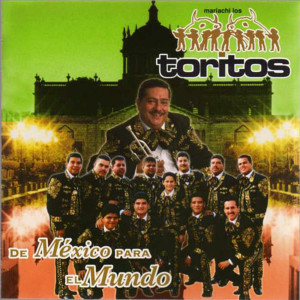 Album De Mexico Para El Mundo from Mariachi Los Toritos