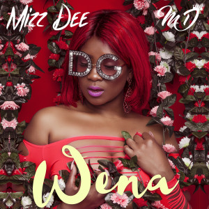 Album Wena (Explicit) from Mizz Dee