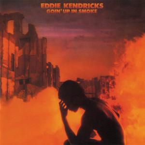 Album Goin' Up In Smoke from Eddie Kendricks