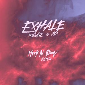 Hook N Sling的專輯EXHALE (feat. Sia) (Hook N Sling Remix)