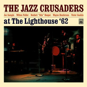 """Album The Jazz Crusaders at the Lighthouse Plus 3 Tracks from the Album """"The Thing"""" from Joe Sample"""