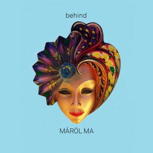 behind的專輯Máról Ma