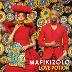 Listen to Love Potion song with lyrics from Mafikizolo