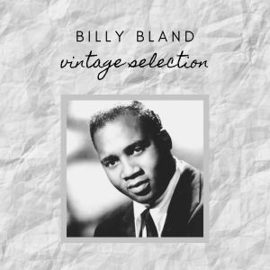 Album Billy Bland - Vintage Selection from Billy Bland