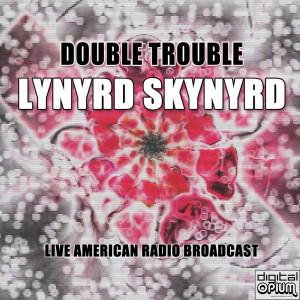 Album Double Trouble (Live) from Lynyrd Skynyrd