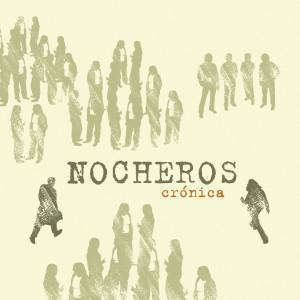 Cronica 2006 Los Nocheros
