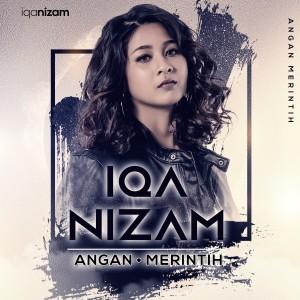 Album Iqa Nizam - Angan Merintih from Iqa Nizam