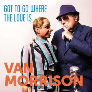 อัลบั้ม Got To Go Where The Love Is