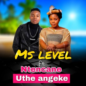 Album Uthe Angeke from Ms Level