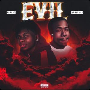 Evil (Explicit) dari Roulette