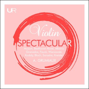 Arthur Grumiaux的專輯Violin Spectacular