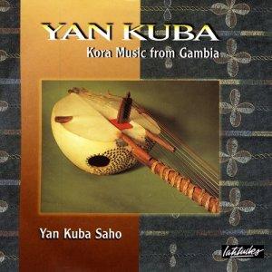 Album Yan Kuba - Kora Music From Gambia from Yan Kuba Saho