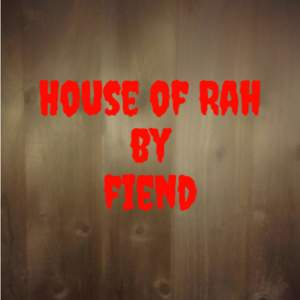 Album House of Rah (Explicit) from Fiend