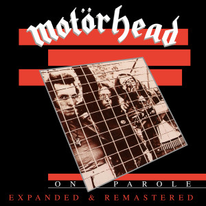 Album On Parole (Expanded and Remastered) from Motorhead