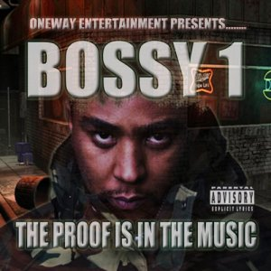 Album The Proof Is in the Music from Bossy1