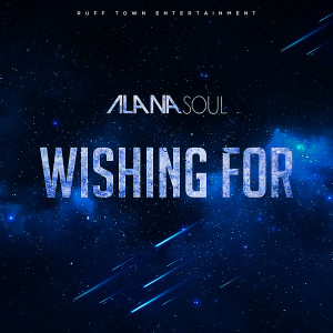 Album Wishing For from Alana Soul