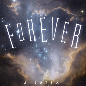 J Sutta的專輯Forever