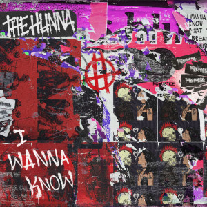 Album I Wanna Know (Explicit) from The Hunna