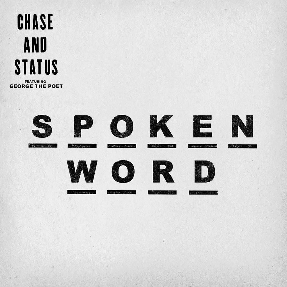 Spoken Word (Rude Kid Remix) 2016 Chase & Status; George The Poet; Ghetts
